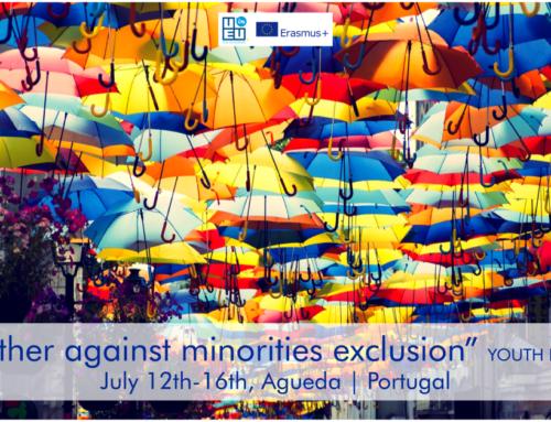 ΝΕΟ!! Ανταλλαγή στην Πορτογαλία «Together Against Minorities Exclusion» 12-16 Ιουλίου 2021
