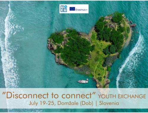 Νέα Ανταλλαγή Νέων στη Σλοβενία! «Disconnect to connect» 19-25 Ιουλίου 2021