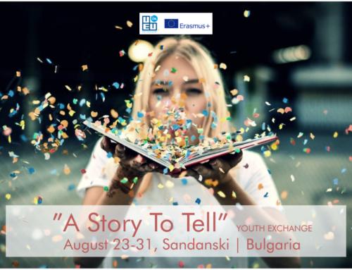 Νέο! Ανταλλαγή Νέων «A STORY TO TELL» // Βουλγαρία // 23-31 Αυγούστου!